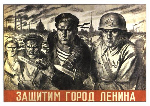 Soviet posters of World War II. Defend the city of Lenin