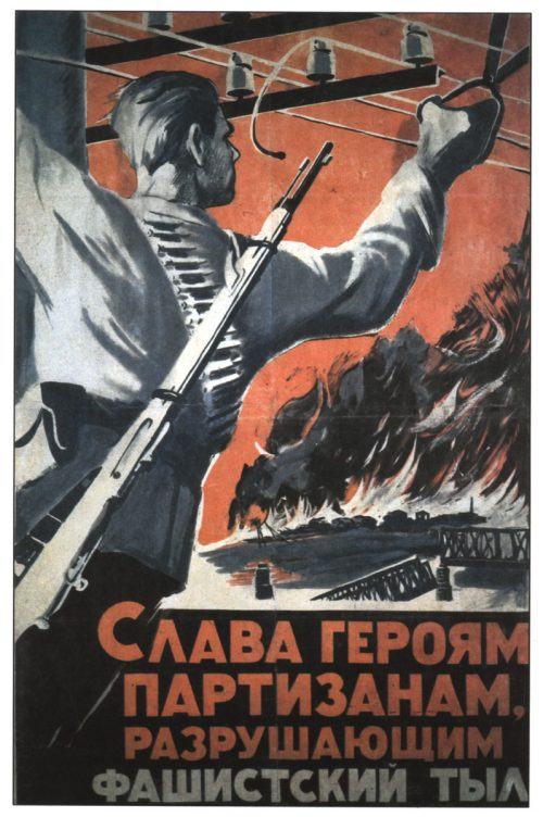 Soviet posters of World War II. Heroes partisans well done
