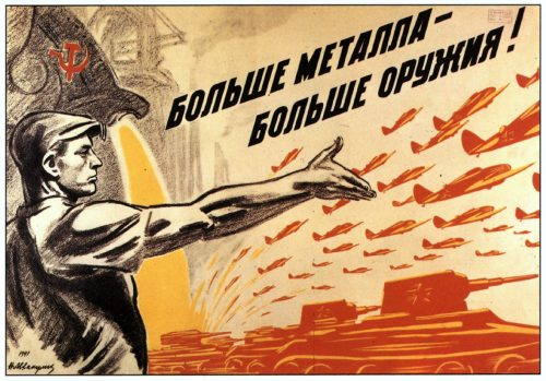 Soviet posters of World War II. More metal, more weapons