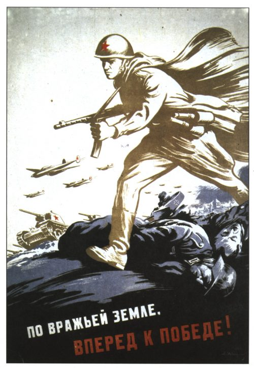 Soviet posters of World War II. On enemy land, forward to victory
