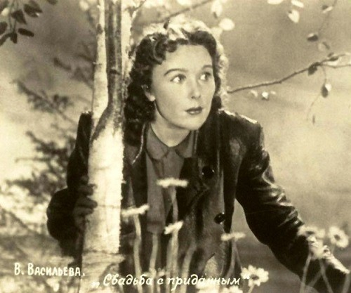 Vera Vasilyeva in the movie 'Wedding dowry' (1953)